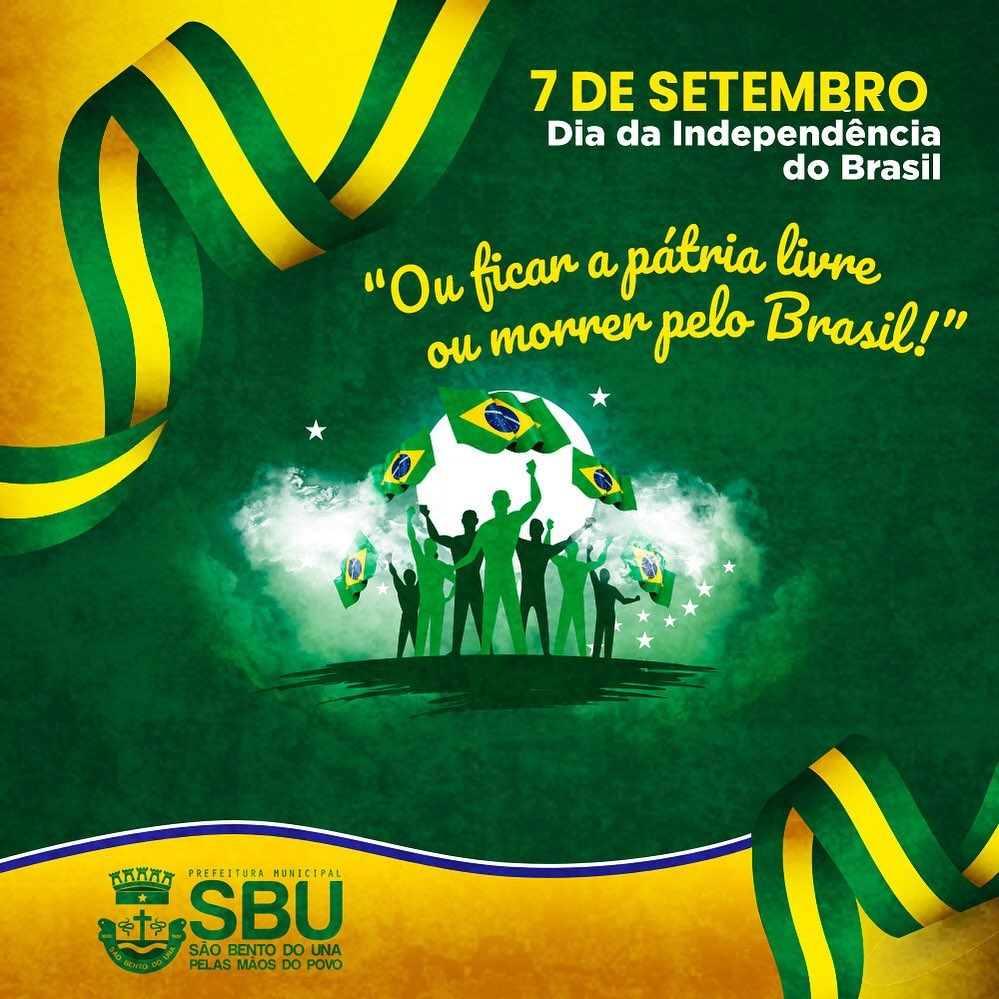 07 de setembro – Dia da Independência do Brasil